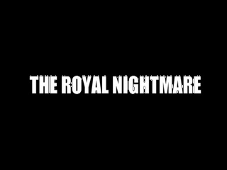 Cortometraje - The Royal Nightmare